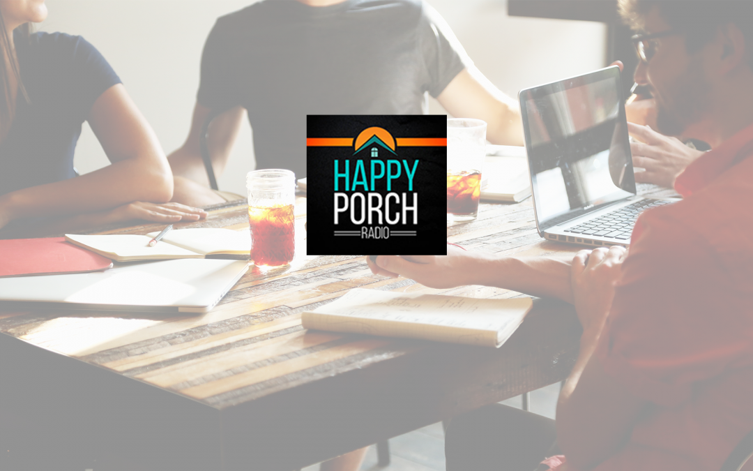 """Happy Porch Radio"": New podcast launches soon!"